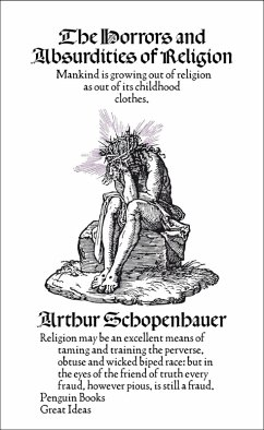The Horrors and Absurdities of Religion (eBook, ePUB) - Schopenhauer, Arthur