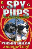 Spy Pups: Prison Break (eBook, ePUB)