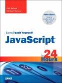 Sams Teach Yourself JavaScript in 24 Hours (eBook, ePUB)