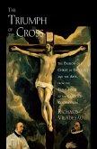 The Triumph of the Cross (eBook, ePUB)