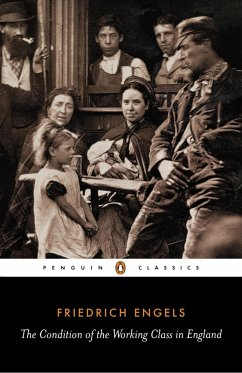The Condition of the Working Class in England (eBook, ePUB) - Engels, Friedrich