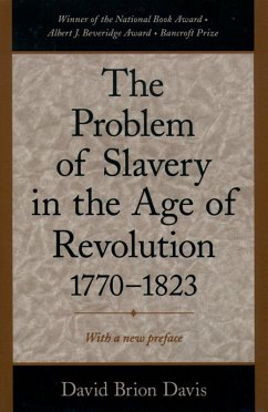 The Problem of Slavery in the Age of Revolution, 1770-1823 (eBook, ePUB) - Davis, David Brion