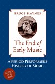 The End of Early Music (eBook, PDF)