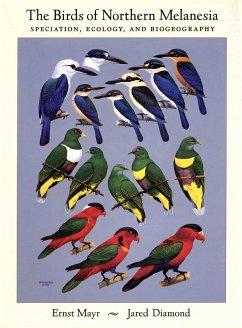 The Birds of Northern Melanesia (eBook, PDF) - Diamond, Jared; Mayr, Ernst