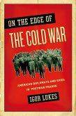 On the Edge of the Cold War (eBook, PDF)