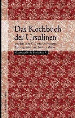 Das Kochbuch der Ursulinen