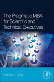 The Pragmatic MBA for Scientific and Technical Executives (eBook, ePUB)