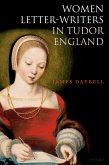 Women Letter-Writers in Tudor England (eBook, PDF)