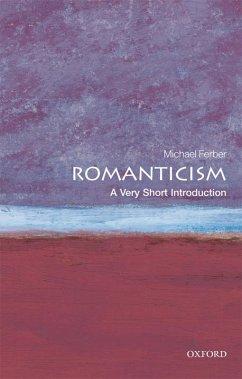 Romanticism: A Very Short Introduction (eBook, ePUB) - Ferber, Michael
