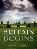Britain Begins (eBook, PDF)