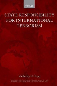 State Responsibility for International Terrorism (eBook, PDF) - Trapp, Kimberley N.