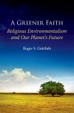 A Greener Faith (eBook, PDF)