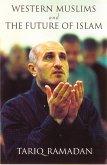 Western Muslims and the Future of Islam (eBook, ePUB)