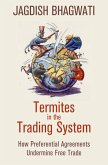 Termites in the Trading System (eBook, ePUB)