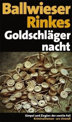 Goldschlägernacht, Jubiläumsausgabe - Rinkes, Petra; Ballwieser, Roland