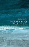 Metaphysics: A Very Short Introduction (eBook, ePUB)