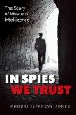 In Spies We Trust (eBook, ePUB)