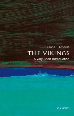The Vikings: A Very Short Introduction (eBook, ePUB) - Richards, Julian D.