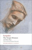 The Trojan Women and Other Plays (eBook, ePUB)
