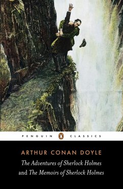 The Adventures of Sherlock Holmes and the Memoirs of Sherlock Holmes (eBook, ePUB) - Conan Doyle, Arthur