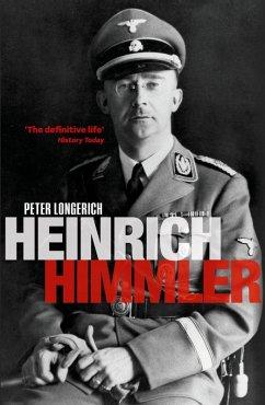 Heinrich Himmler (eBook, ePUB) - Longerich, Peter