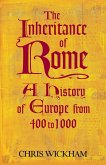The Inheritance of Rome (eBook, ePUB)