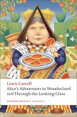 Alice's Adventures in Wonderland and Through the Looking-Glass (eBook, PDF)