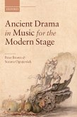 Ancient Drama in Music for the Modern Stage (eBook, ePUB)