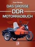 Das große DDR-Motorradbuch