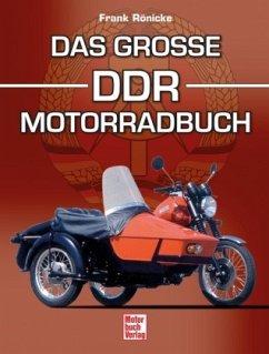 Das große DDR-Motorradbuch - Rönicke, Frank