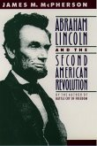 Abraham Lincoln and the Second American Revolution (eBook, PDF)