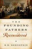 The Founding Fathers Reconsidered (eBook, PDF)