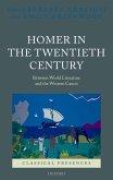 Homer in the Twentieth Century (eBook, ePUB)