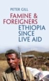 Famine and Foreigners: Ethiopia Since Live Aid (eBook, PDF)