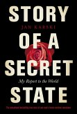 Story of a Secret State: My Report to the World (eBook, ePUB)
