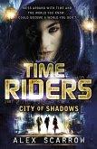 TimeRiders: City of Shadows (Book 6) (eBook, ePUB)