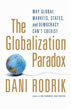 The Globalization Paradox (eBook, PDF) - Rodrik, Dani