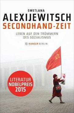Secondhand-Zeit - Alexijevich, Svetlana