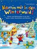 Komm mit in den Winterwald!