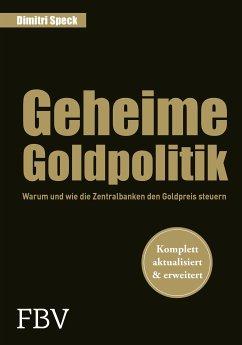 Geheime Goldpolitik - Speck, Dimitri