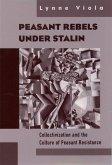 Peasant Rebels Under Stalin (eBook, PDF)