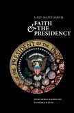 Faith and the Presidency From George Washington to George W. Bush (eBook, PDF)