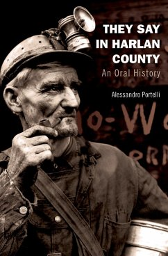 They Say in Harlan County (eBook, PDF) - Portelli, Alessandro