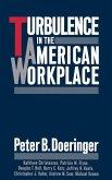 Turbulence in the American Workplace (eBook, PDF)