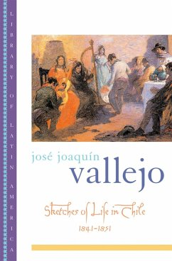 Sketches of Life in Chile, 1841-1851 (eBook, PDF) - Vallejo, José Joaquín