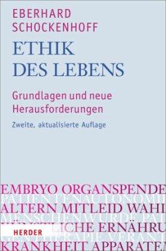 Ethik des Lebens - Schockenhoff, Eberhard