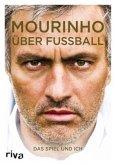 Mourinho über Fußball