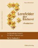 Fachstufe I / Fachkundliches Testheft für Bäckerinnen/Bäcker Tl.2