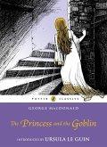 The Princess and the Goblin (eBook, ePUB)