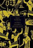 The Penguin Book of Myths and Legends of Ancient Egypt (eBook, ePUB)